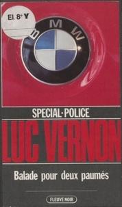 Luc Vernon - Balade pour deux paumés.