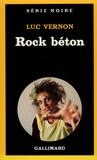 Luc Vernon - Rock béton.