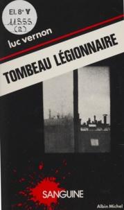 Luc Vernon - Tombeau légionnaire.