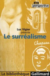 Luc Vigier - Le surréalisme.