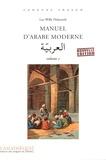 Luc-Willy Deheuvels - Manuel d'arabe moderne - Volume 1.