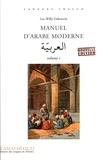 Luc-Willy Deheuvels - Pack Manuel d'arabe moderne - Volume 1. 2 CD audio
