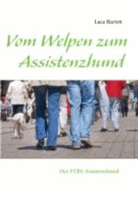Luca Barrett - Vom Welpen zum Assistenzhund - - Der PTBS Assistenzhund.