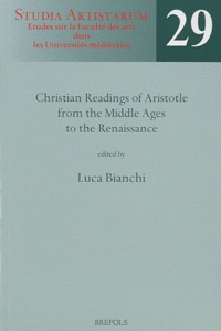 Christian readings of Aristotle from the Middle Ages to the Renaissance.pdf