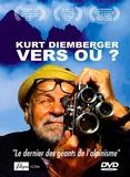 Luca Bitch - Kurt Diemberger, vers où ?. 1 DVD