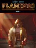 "Luca Blengino et Luca Erbetta - Flamingo Tome 1 : ""Tant qu'il continue à se relever...""."