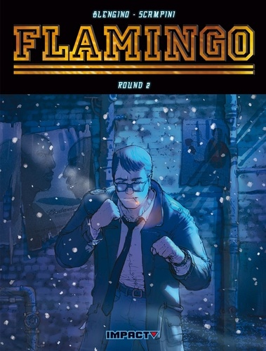 Luca Blengino et Luca Erbetta - Flamingo Tome 2 : Genova Blues.