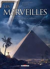 Luca Blengino et Carlos Magno - Les 7 Merveilles Tome 5 : La pyramide de Khéops.
