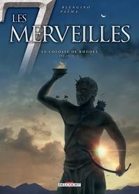 Luca Blengino et Antonio Palma - Les 7 Merveilles Tome 7 : Le colosse de Rhodes - 292 av. J. - C..