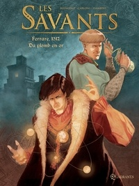 Luca Blengino et Stefano Carloni - Les Savants Tome 1 : Ferrare, 1512. Du plomb en or.