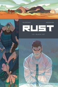 Luca Blengino et  Nesskain - RUST Tome 1 : Black list.