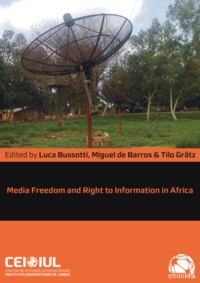 Luca Bussotti et Miguel de Barros - Media Freedom and Right to Information in Africa.