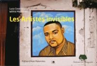 Luca Cosentino et Wilfrid Massamba - Les artistes invisibles.