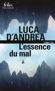 Ebook télécharge le format pdf L'essence du mal  9782072805134 par Luca D'Andrea en francais