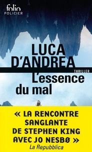 Luca D'Andrea - L'essence du mal.