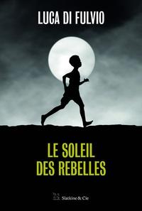 Le soleil des rebelles.pdf