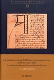 Luca Di Sabatino - Une traduction toscane de l'Histoire ancienne jusqu'à César ou Histoires pour Roger - La fondation de Rome, la Perse et Alexandre le Grand.