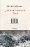 Luca Giordano - Qui non crescono i fiori.