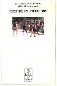 Luca Greco et Lorenza Mondada - Identités en interaction.