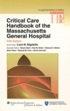 Luca M. Bigatello - Critical Care Handbook of the Massachussetts General Hospital.