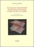 Luca Maria Scarantino et  Collectif - Sciences et philosophie en France et en Italie entre les deux guerres.
