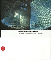 Histoiresdenlire.be Massimiliano Fuksas - Oeuvres et projets 1970-2005 Image
