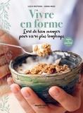 Luca Naitana et Anna Masi - Vivre en forme - L'art de bien manger pour vivre plus longtemps.