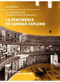 Deedr.fr La pertinence de Gunnar Asplund - Du cimetière boisé à l'exposition de Stockholm Image