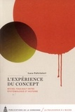 Luca Paltrinieri - L'expérience du concept - Michel Foucault, entre épistémologie et histoire.