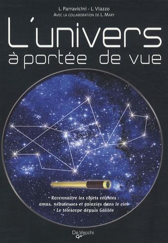 Luca Parravicini et Luigi Viazzo - L'univers à portée de vue.