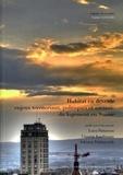 Luca Pattaroni et Vincent Kaufmann - Habitat en devenir - Enjeux territoriaux, politiques et sociaux du logement en Suisse.