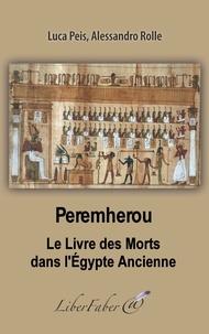 Galabria.be Peremherou. Le Livre des Morts dans l'Egypte Ancienne Image
