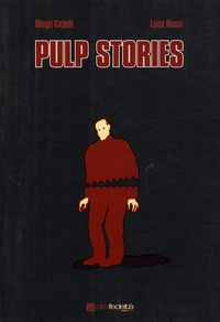 Luca Rossi - Pulp Stories.