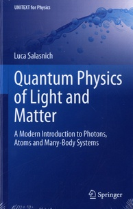 Quantum Physics of Light and Matter - A Modern Introduction to Photons, Atoms and Many-Body Systems.pdf
