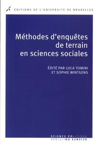 Luca Tomini et Sophie Wintgens - Méthodes d'enquêtes de terrain en sciences sociales.