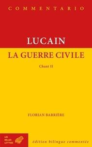 Lucain - La guerre civile - Chant 2, édition bilingue commentée.