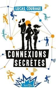 Livres gratuits à télécharger pour ipod touch Connexions secrètes par Lucas Courage