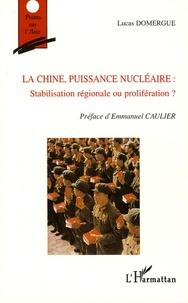 La Chine, puissance nucléaire - Stabilisation régionale ou prolifération ?.pdf