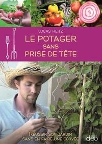 Manuels gratuits pdf télécharger Le potager sans prise de tête 9782824616261 in French PDB