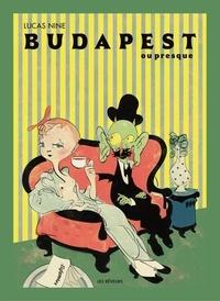 Lucas Nine - Budapest ou Presque.