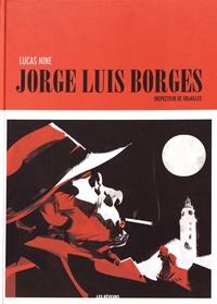 Lucas Nine - Jorge Luis Borges - Inspecteur de volailles.