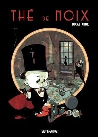 Lucas Nine - The de noix.