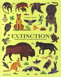 Lucas Riera et Jack Tite - Extinction - Imagier des espèces animales récemment disparues.