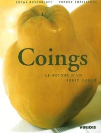 Lucas Rosenblatt et Freddy Christandl - Coings - Le retour d'un fruit oublié.