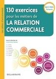 Lucas Sanz Ramos - 130 exercices pour les métiers de la relation commerciale Bac Pro - Pochette élève.