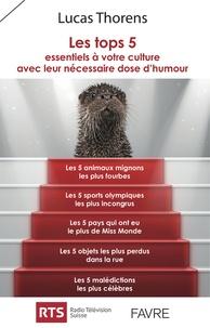 Feriasdhiver.fr Les top 5 essentiels à votre culture avec leur dose nécessaire d'humour Image