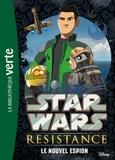 Lucasfilm et Vanessa Rubio-Barreau - Star Wars Resistance Tome 1 : Le nouvel espion.