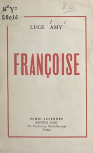 Luce Amy - Françoise.