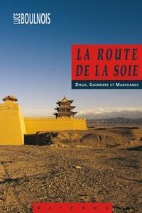 Histoiresdenlire.be La Route de la Soie - Dieux, guerriers et marchands Image