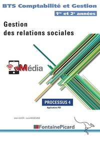 Luce Bouscarle et Jean Aldon - Gestion des relations sociales BTS CG 1re et 2e années - Processus 4.